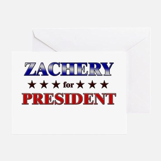 ZACHERY for president Greeting Card