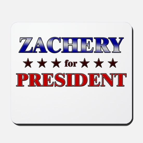 ZACHERY for president Mousepad