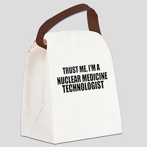 Trust Me, I'm A Nuclear Medicine Technologist Canv