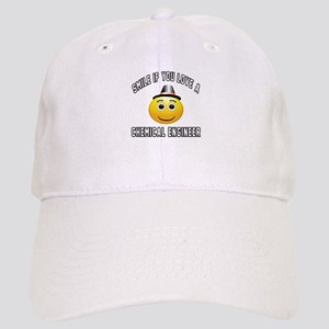 Smile If You Love Chemical engineer Cap