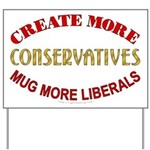Create Conservatives Yard Sign