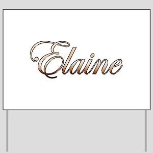 Gold Elaine Yard Sign