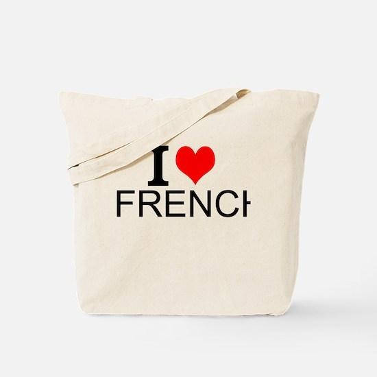 I Love French Tote Bag