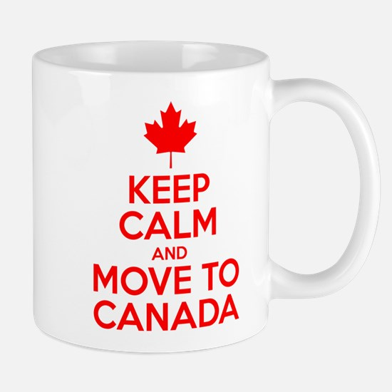 Keep Calm and Move to Canada Mugs