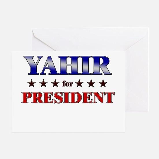 YAHIR for president Greeting Card