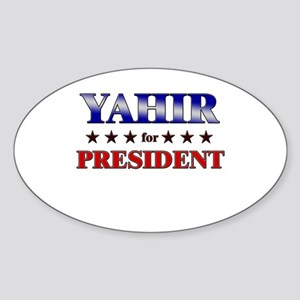 YAHIR for president Oval Sticker