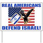 Real Americans Defend Israel Yard Sign