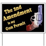 2nd Amendment Gun Permit Yard Sign