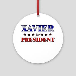 XAVIER for president Ornament (Round)