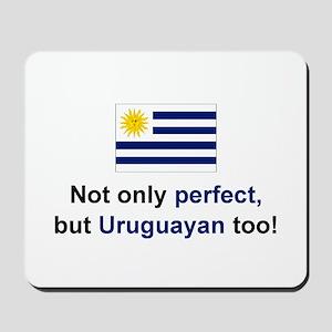 Perfect Uruguayan Mousepad