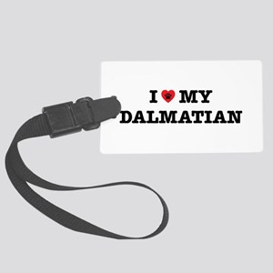 I Heart My Dalmatian Large Luggage Tag