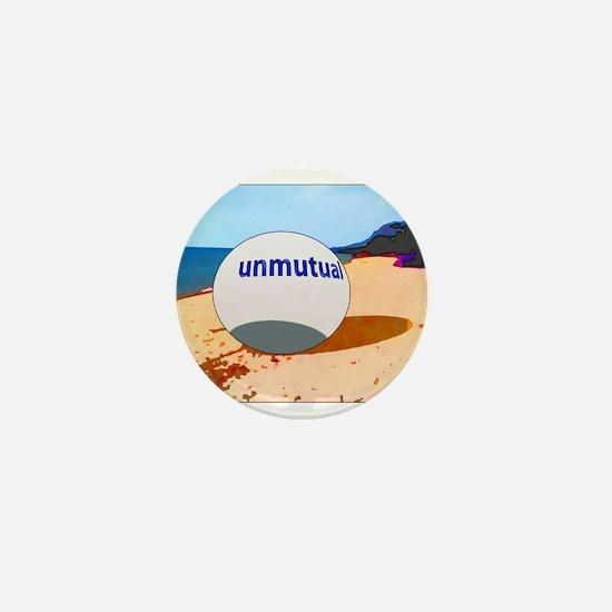 Unmutual on the beach Mini Button