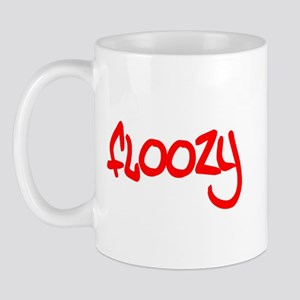 Floozy t-shirts and gifts Mug