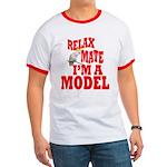 Im A Model Ringer T T-Shirt