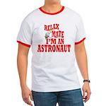Im An Astronaut Ringer T T-Shirt