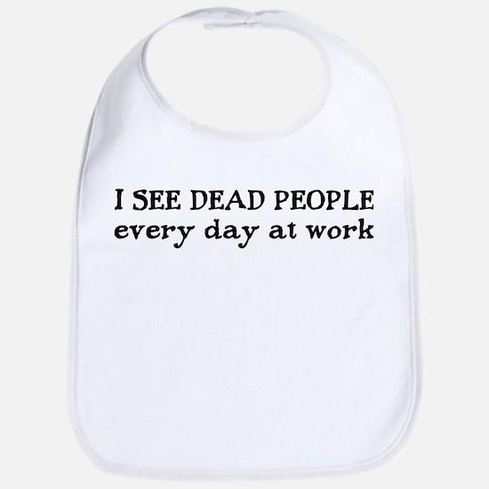 I SEE DEAD PEOPLE Bib