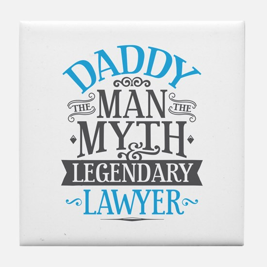 Daddy Lawyer Tile Coaster