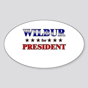 WILBUR for president Oval Sticker