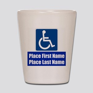 Handicapped Disabled Shot Glass