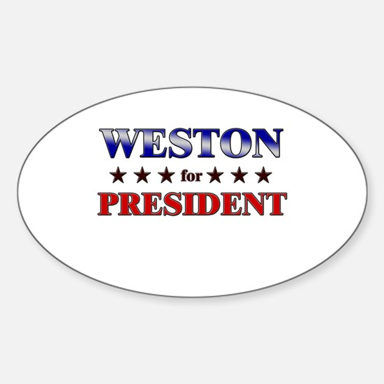 WESTON for president Oval Decal