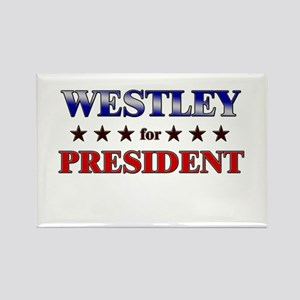 WESTLEY for president Rectangle Magnet
