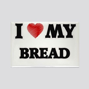 I Love My Bread food design Magnets