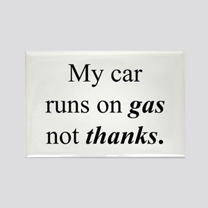 """""""Gas Not Thanks"""" Rectangle Magnet"""