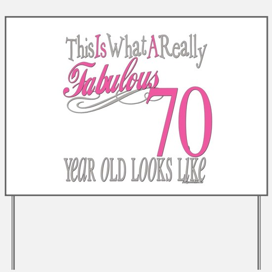 70th Birthday Gifts Yard Sign
