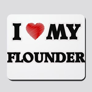 I Love My Flounder food design Mousepad