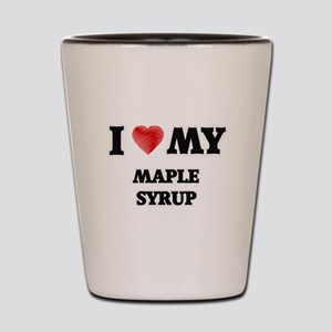 I Love My Maple Syrup food design Shot Glass