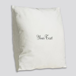 Personalizable Black Script Burlap Throw Pillow