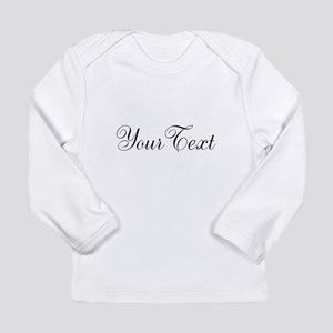 Personalizable Black Script Long Sleeve T-Shirt