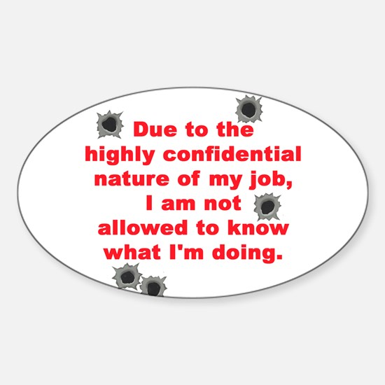 Confidential Job Oval Decal