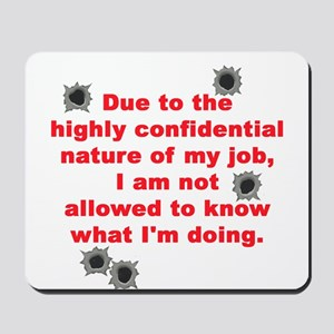 Confidential Job Mousepad