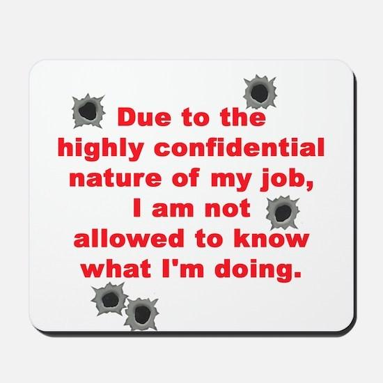 Confidential Job Mousepad