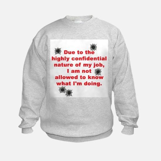 Confidential Job Sweatshirt