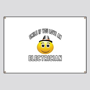 Smile If You Love Electrician Banner