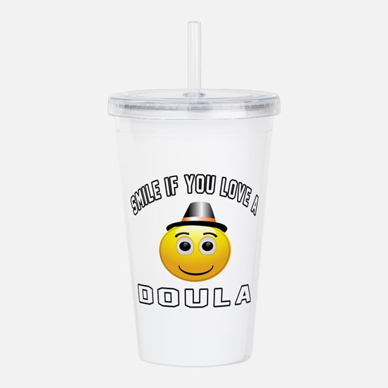 Smile If You Love Doul Acrylic Double-wall Tumbler