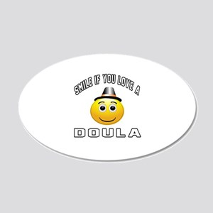 Smile If You Love Doula 20x12 Oval Wall Decal
