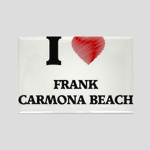 I love Frank Carmona Beach Texas Magnets