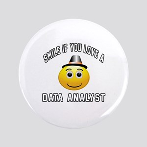 Smile If You Love Data analyst Button