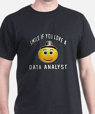 Smile If You Love Data analyst T-Shirt