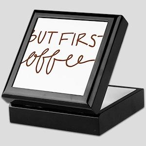 BUT FIRST, COFFEE Keepsake Box