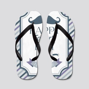 Happy Father's Day Flip Flops