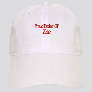 Proud Father of Zoe Cap