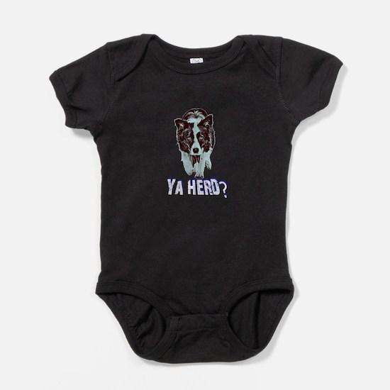 Ya Herd? Border Collie Herding Dog Baby Bodysuit