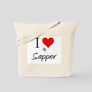 I Love My Sapper Tote Bag