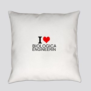 I Love Biological Engineering Everyday Pillow