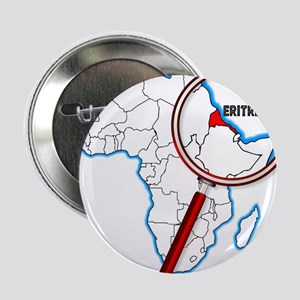 "Eritrea Under A Magnifying Glass 2.25"" Button"