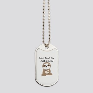 Cute Just a Sloth Dog Tags